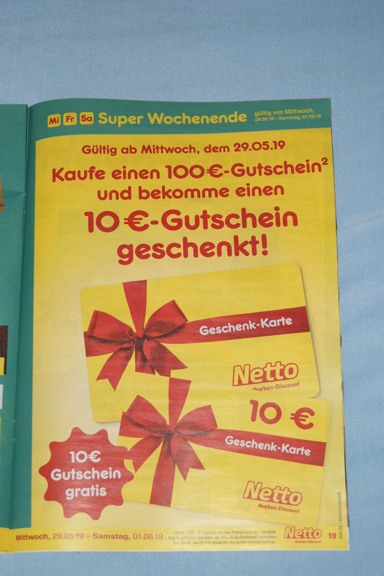 [lokal] 10€ Gutschein geschenkt beim Kauf eines 100€ Gutscheins bei netto (ohne Hund) -> amazon 9,1% Rabatt