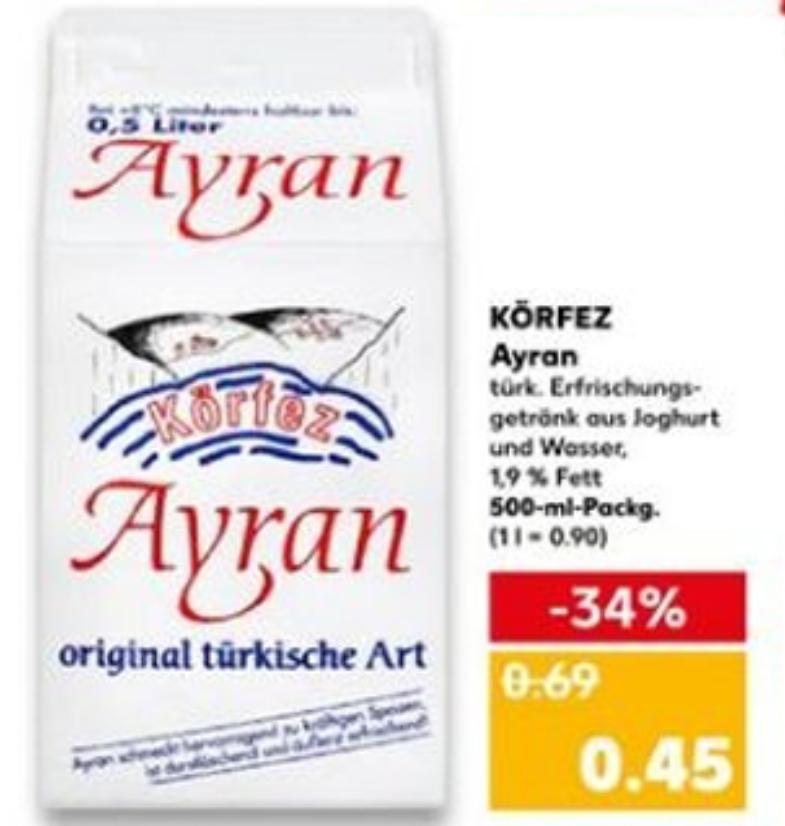 Körfez Ayran 500ml für 0,45€, Regional teilweise für 0,39€[Kaufland ab 31.05]