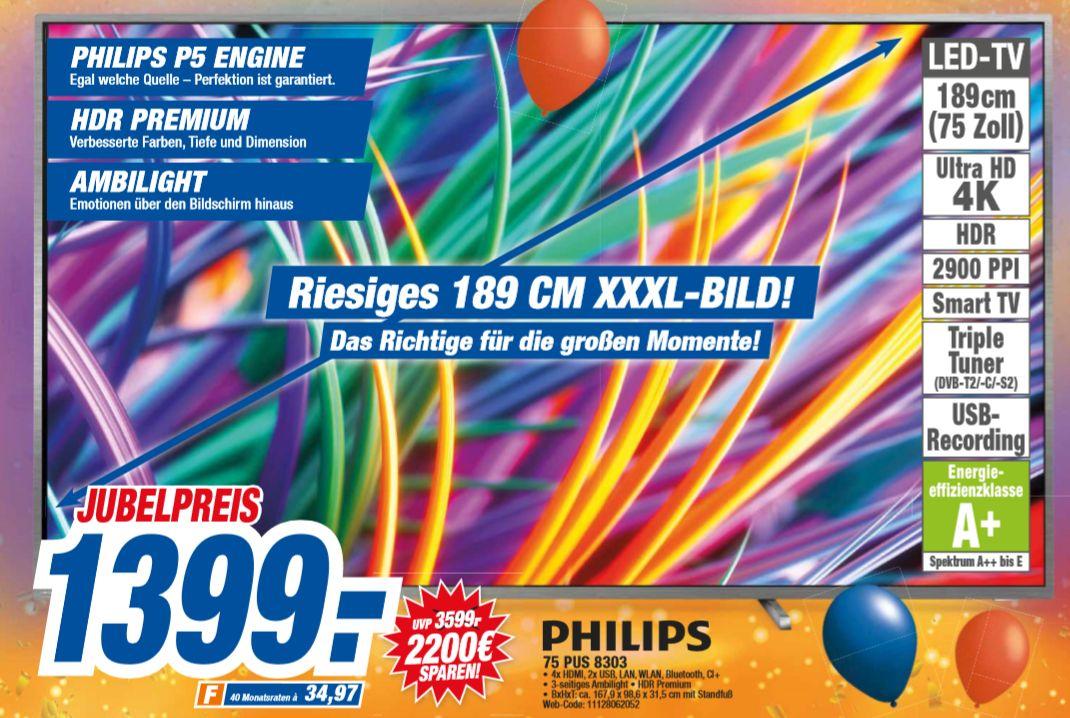 [HEM Expert ] Philips 75PUS8303/12 189 cm (75 Zoll) LED TV (Ambilight, 4K UlHD, Triple Tuner, Smart) für 1399€ oder +40€ mit Versand