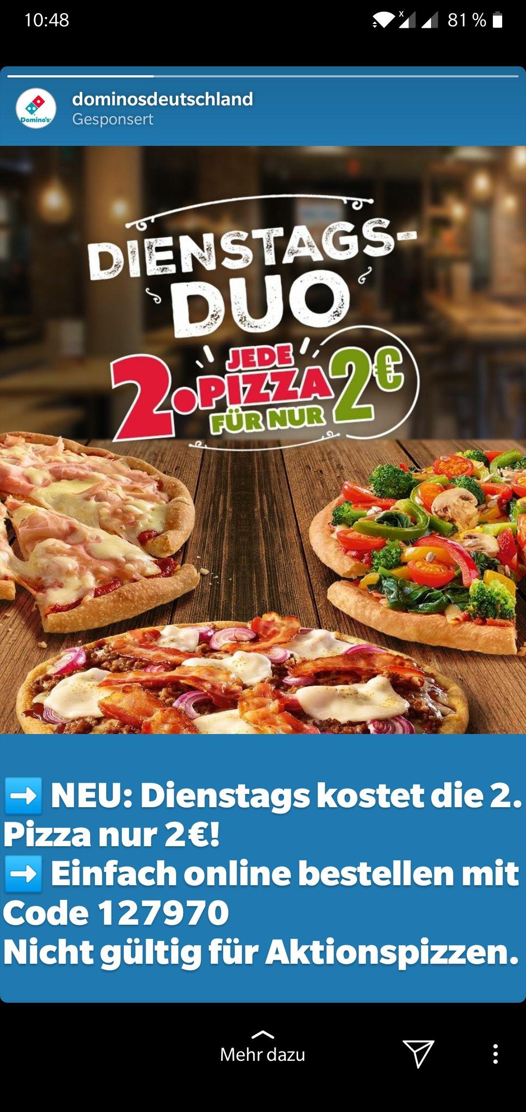 [Dominos] Dienstags 2. Pizza für 2€ (außer Aktionspizzen)
