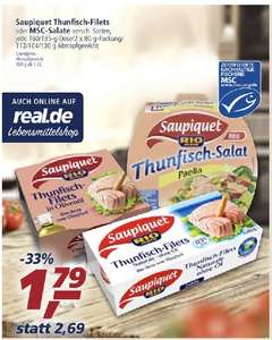 Saupiquet Thunfischsalate oder Filets im REAL ggf. Lokal