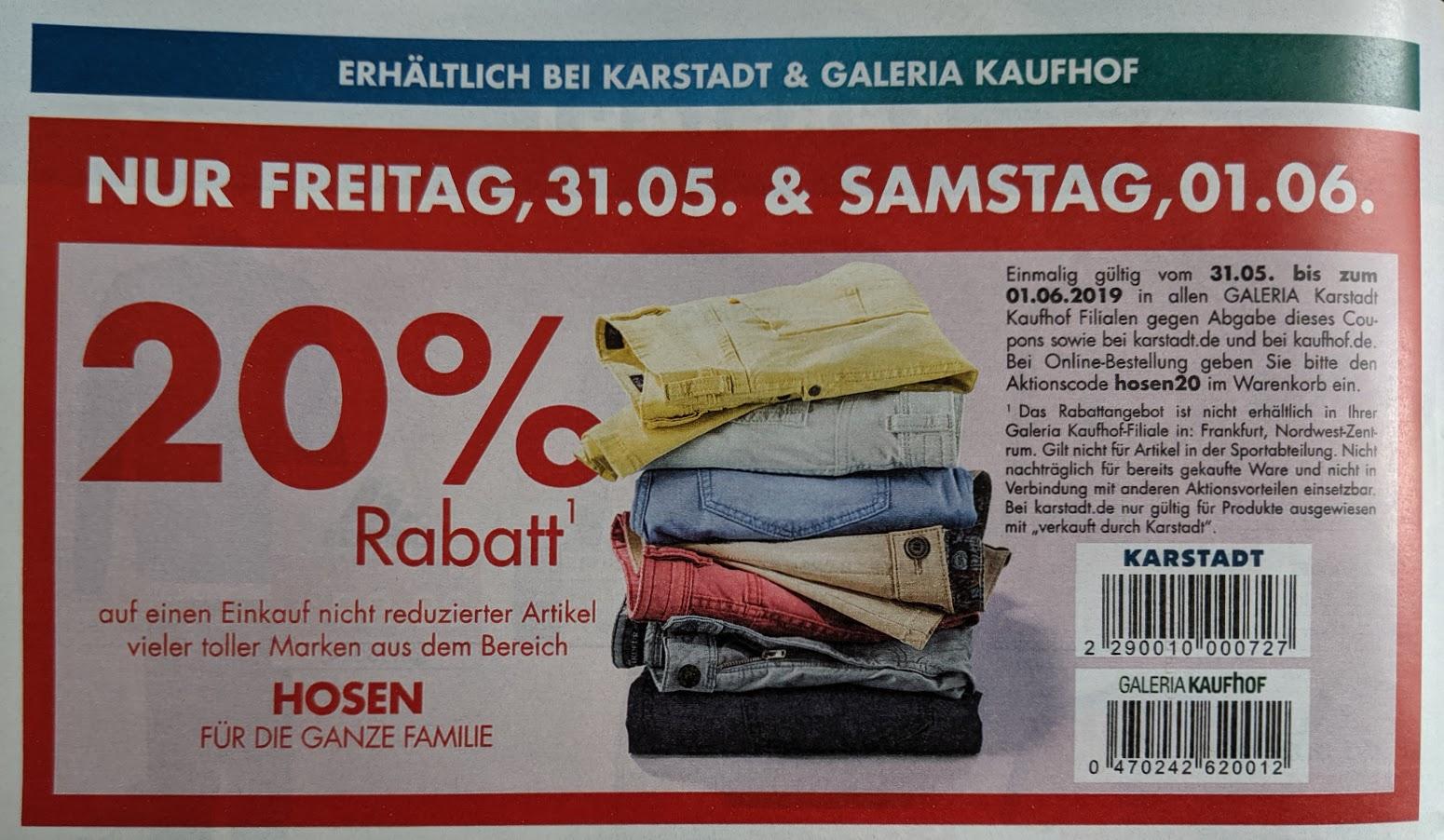 20% Rabatt auf Hosen 31.05+01.06.2019 Karstadt&Galeria Kaufhof oflline und online