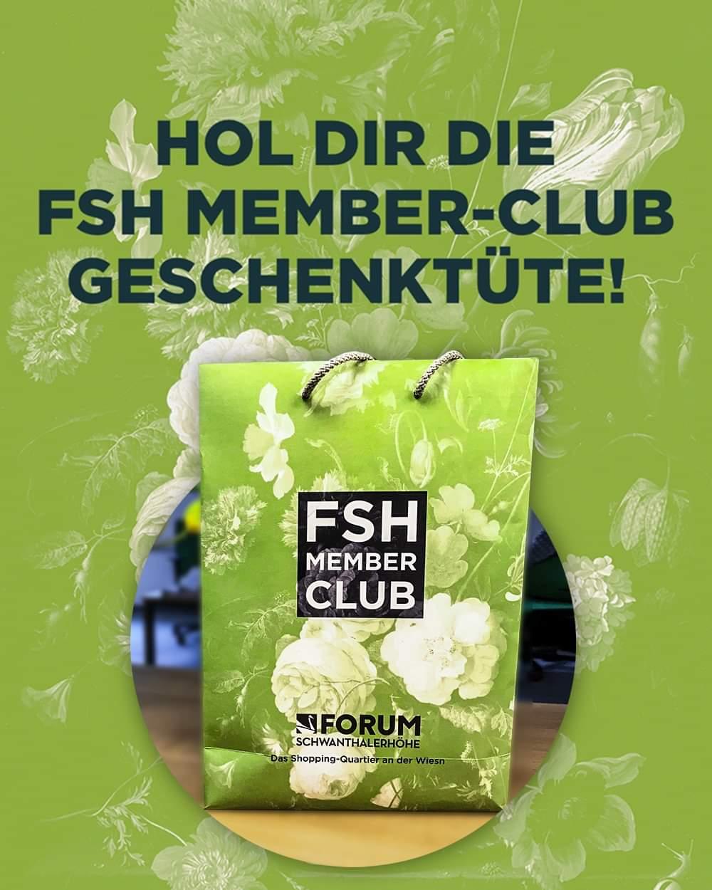 [lokal München] Kostenlose VIP-Geschenktüte bei Anmeldung zum FSH Member-Club (Einkaufszentrum / Freebies)