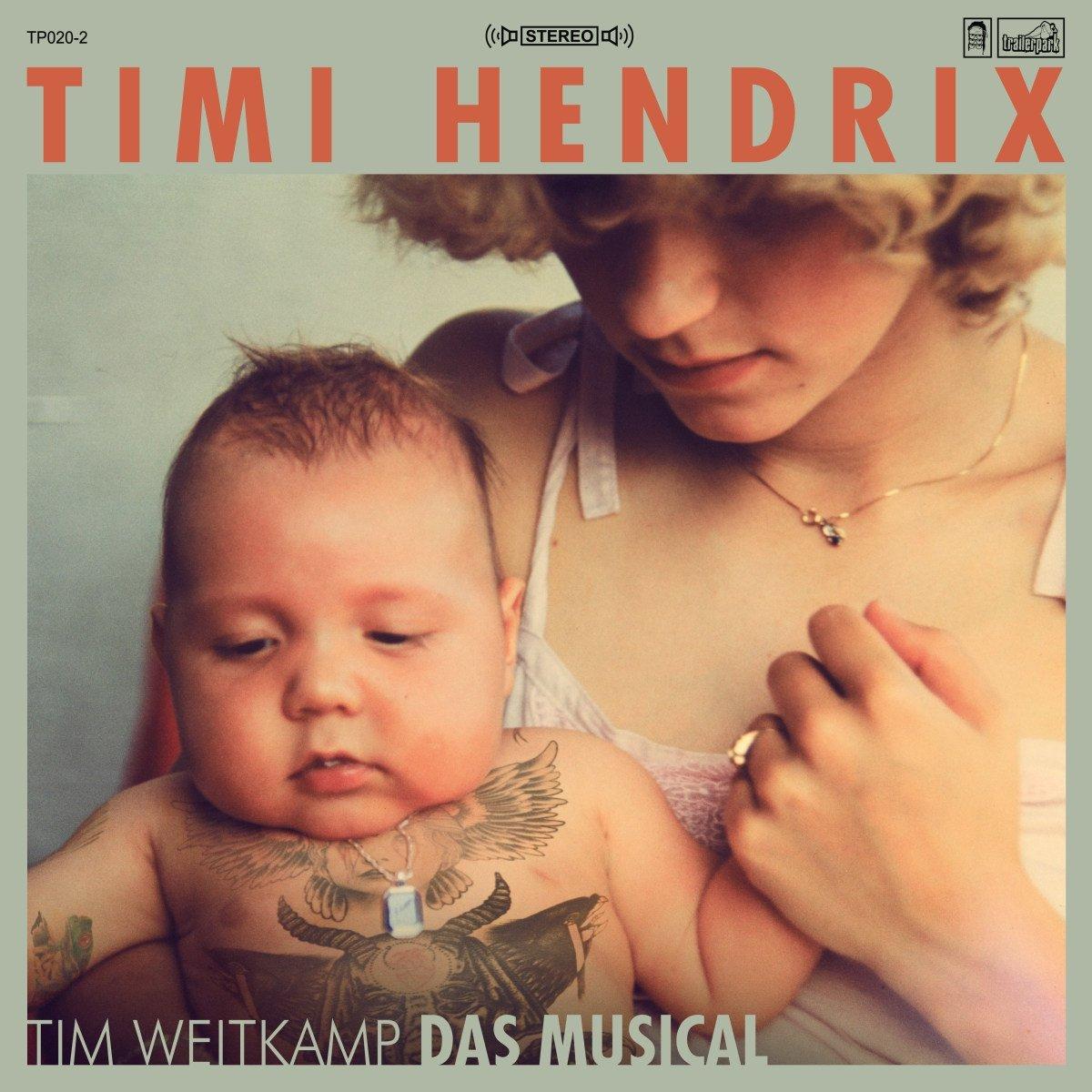 Timi Hendrix  - Tim Weidkamp Das Musical (2x grüne Vinyl + Bonus-CD)