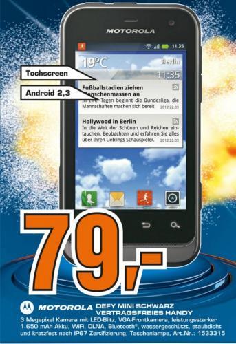 """Motorola™ - Defy Mini Smartphone (3.2"""", Android 2.3, IP-67) für €79.- [@Saturn Kiel]"""