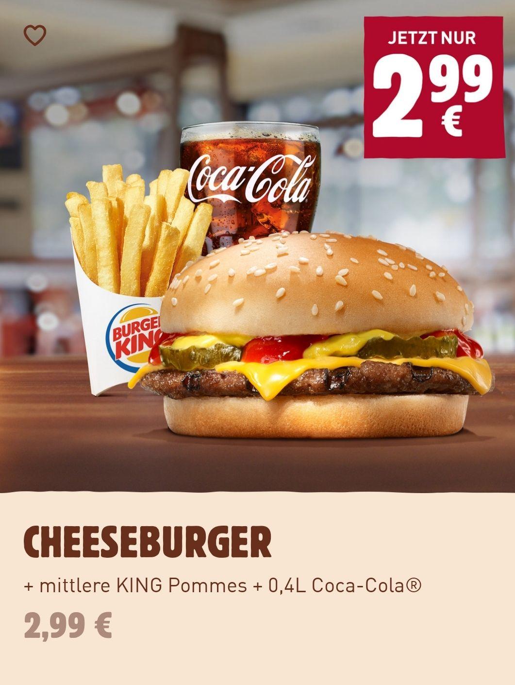 Cheeseburger + Mittlere Pommes + Getränk für 2,99€ (Burger King App)
