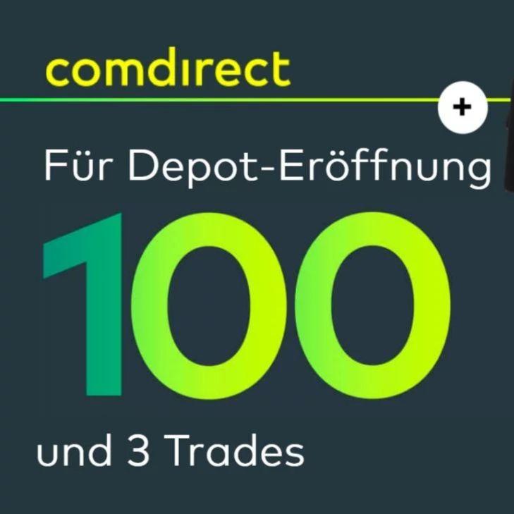 [Comdirect] Neukunden: Von 0 auf 100 in 3 Trades (kein Mindestbetrag): jetzt 100 Euro Prämie für Ihr Depot + 25€ Shoop