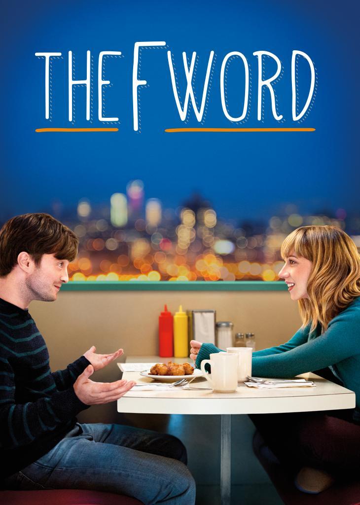 The F-Word - Von wegen nur gute Freunde! kostenlos im Stream