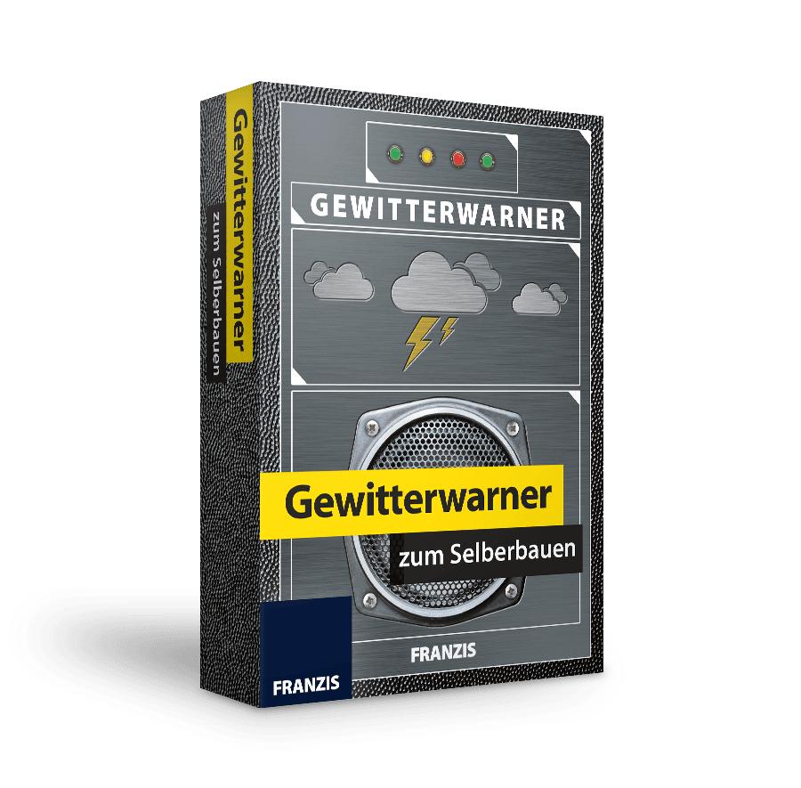Franzis - Gewitterwarner zum Selberbauen (Bausatz)