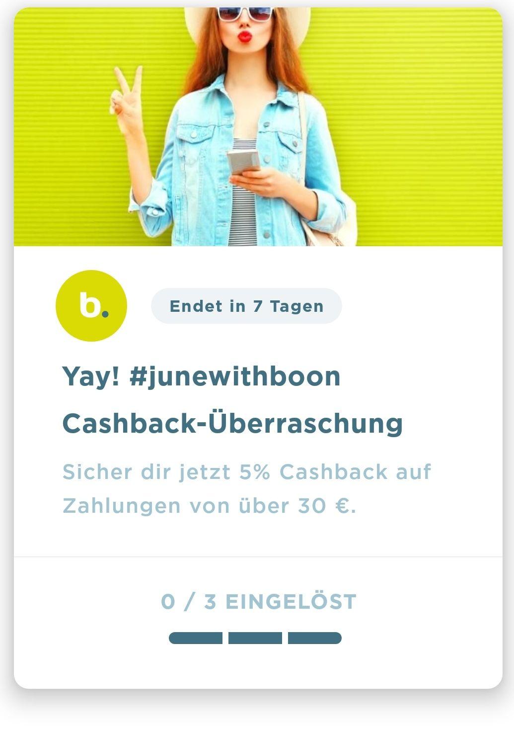 Neue boon Aktion. 5% Cashback bei Zahlungen über 30€. Bis 24.06.2019