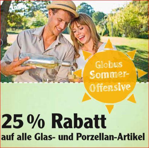 25% Rabatt auf alle Glas- und Porzellan-Artikel [Globus SB-Warenhaus]