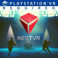 NextVR [PS4] [PS VR]