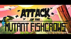 Attack of the Mutant Fishcrows (Steam) kostenlos