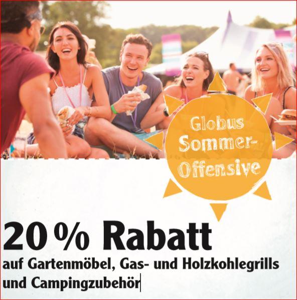 20% Rabatt auf Gartenmöbel, Gas- & Holzkohelgrills und Campingzubehör [Globus SB-Warenhaus]