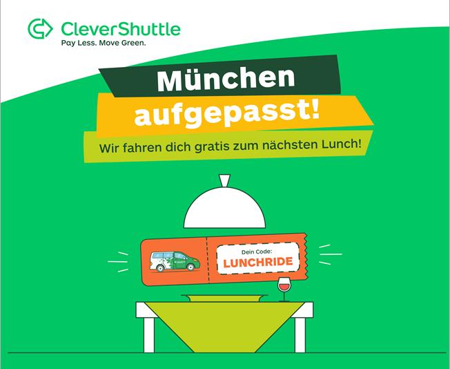 [Lokal München & Hamburg] Clevershuttle Freifahrt / -50% zw. 11-15 Uhr (Son-Don) bis einschl. 31.07.