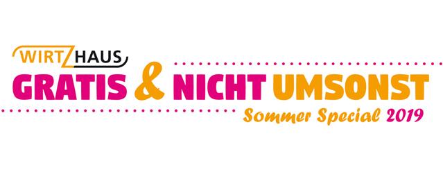 [Lokal] Köln August 2019 - GRATIS & NICHT UMSONST – SOMMER SPECIAL im WirtzHaus ( Ateliertheater)