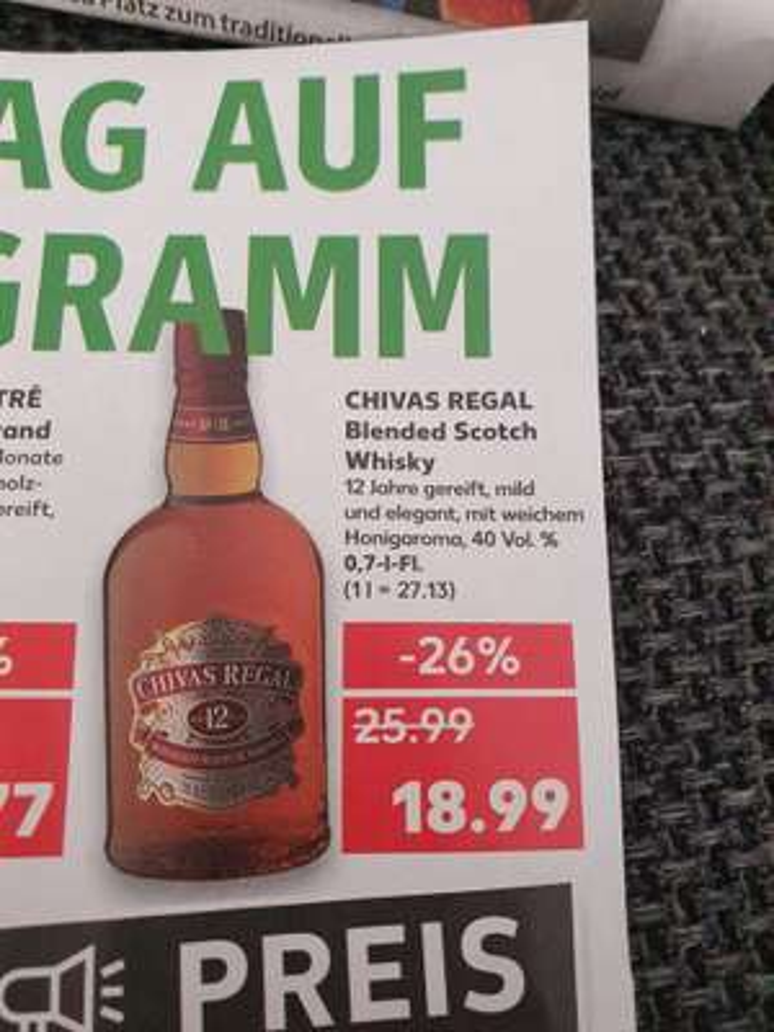 Chivas Regal 12 Jahre (Kaufland Essen warscheinlich aber Bundesweit )