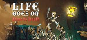 Life Goes On: Done to Death - 1.99 @Steam