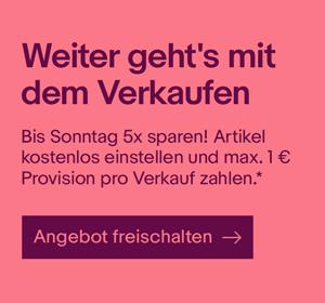 Max. 1 € Verkaufsprovision bei Ebay bis Sonntag für bis zu 5 Verkäufe (personalisiert)