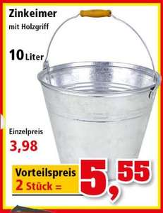 Zinkeimer 10 Liter für 3,98 Euro, 2 Stück für 5,55 Euro [Thomas Philipps]