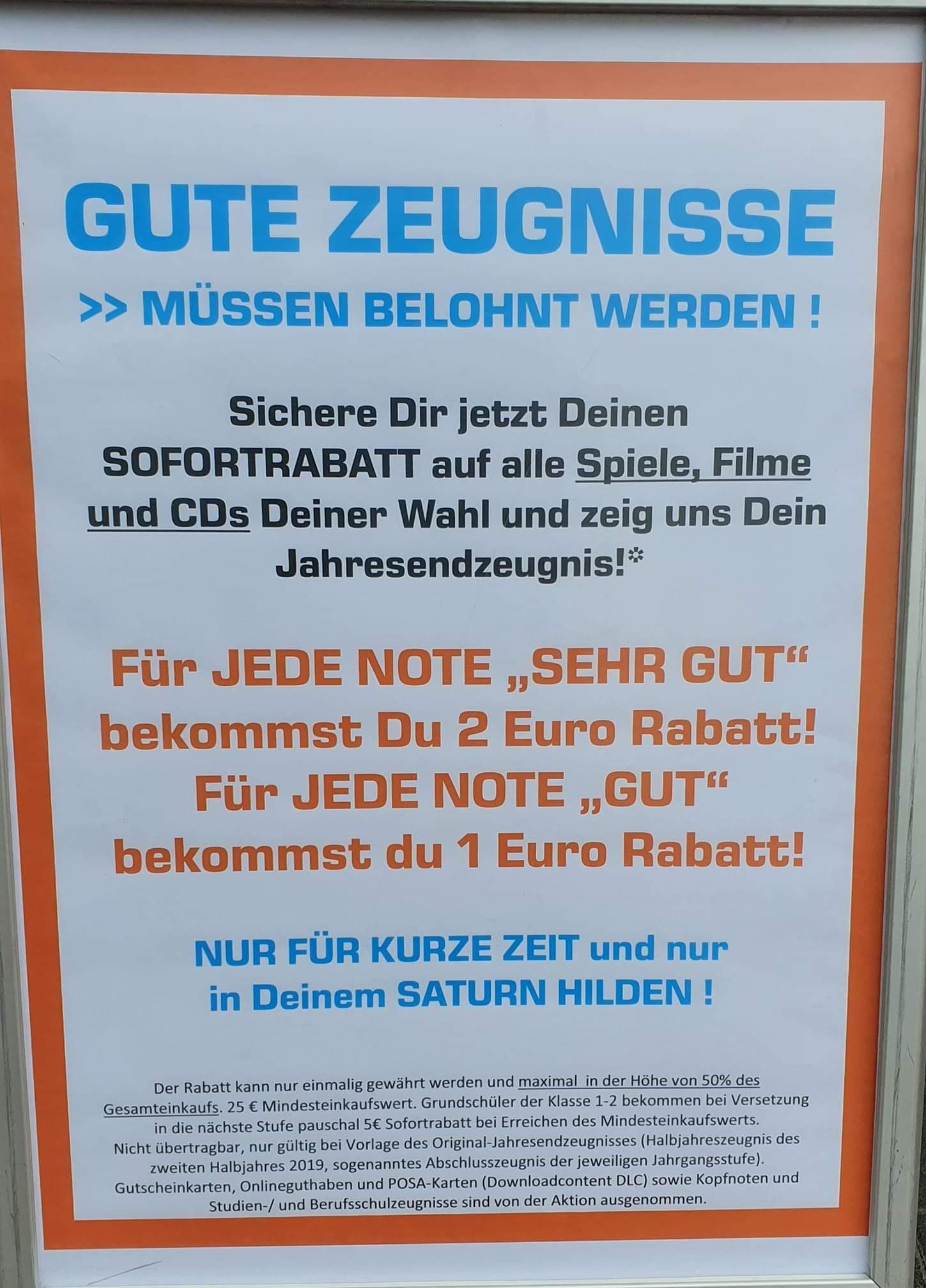 Saturn Hilden Gutes Zeugnis = Hoher Rabatt (je 1=2€, je 2= 1€)