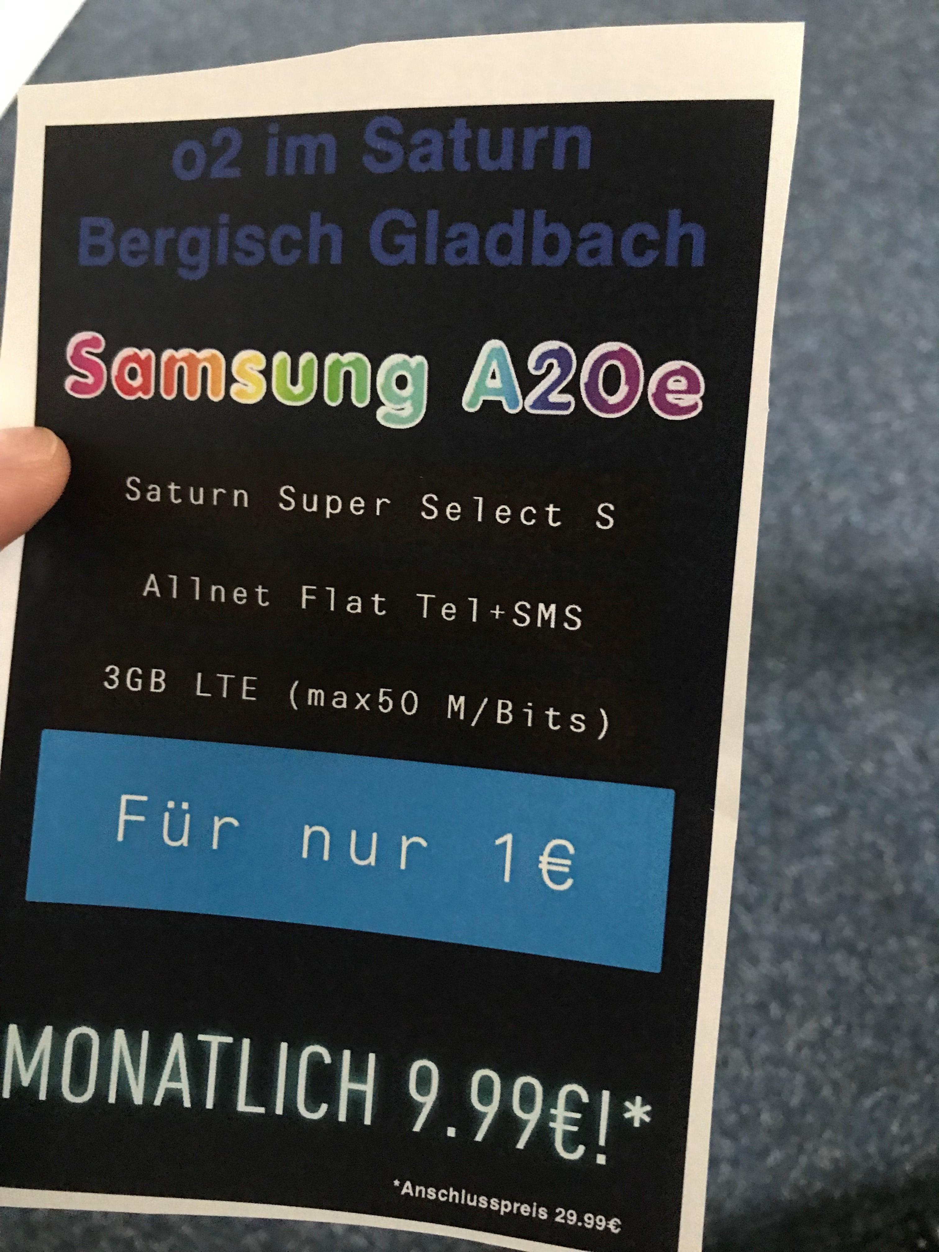 [Lokal] Saturn Bergisch Gladbach A20e Duos [32 GB] für 1€ ZZ im Saturn Super Select S (Flat Tel + Flat SMS + 3 GB LTE) mtl. 9,99€