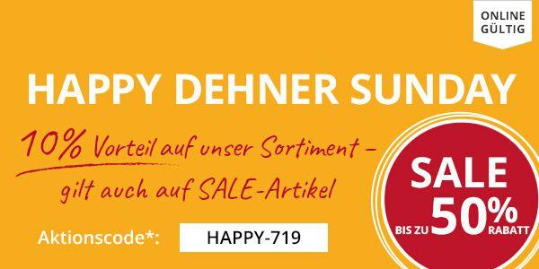 Happy DEHNER Sunday:  10% Nachlass auf (fast) das komplette Online-Angebot*