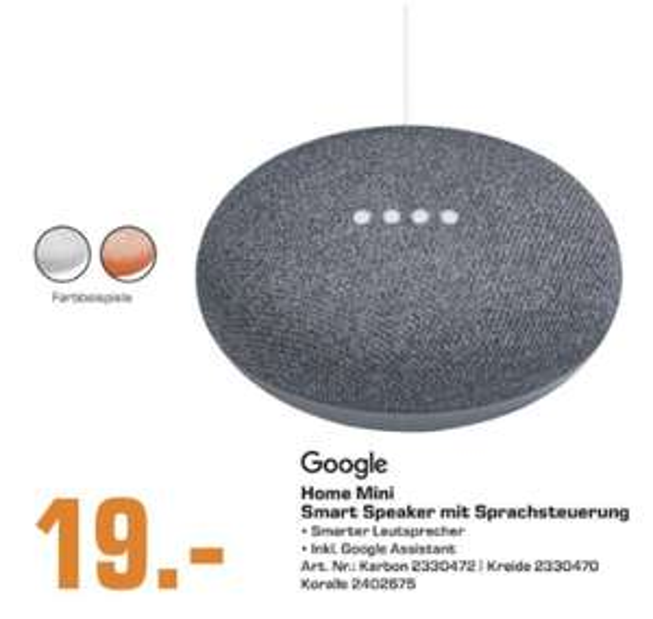 Lokal Saturn Hamburg: Google Home Mini in 3 Farben für je 19€