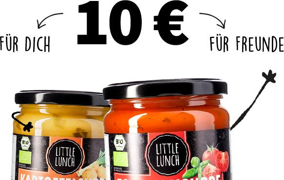 [Litte Lunch] Freunde werben: 10 + 10 €