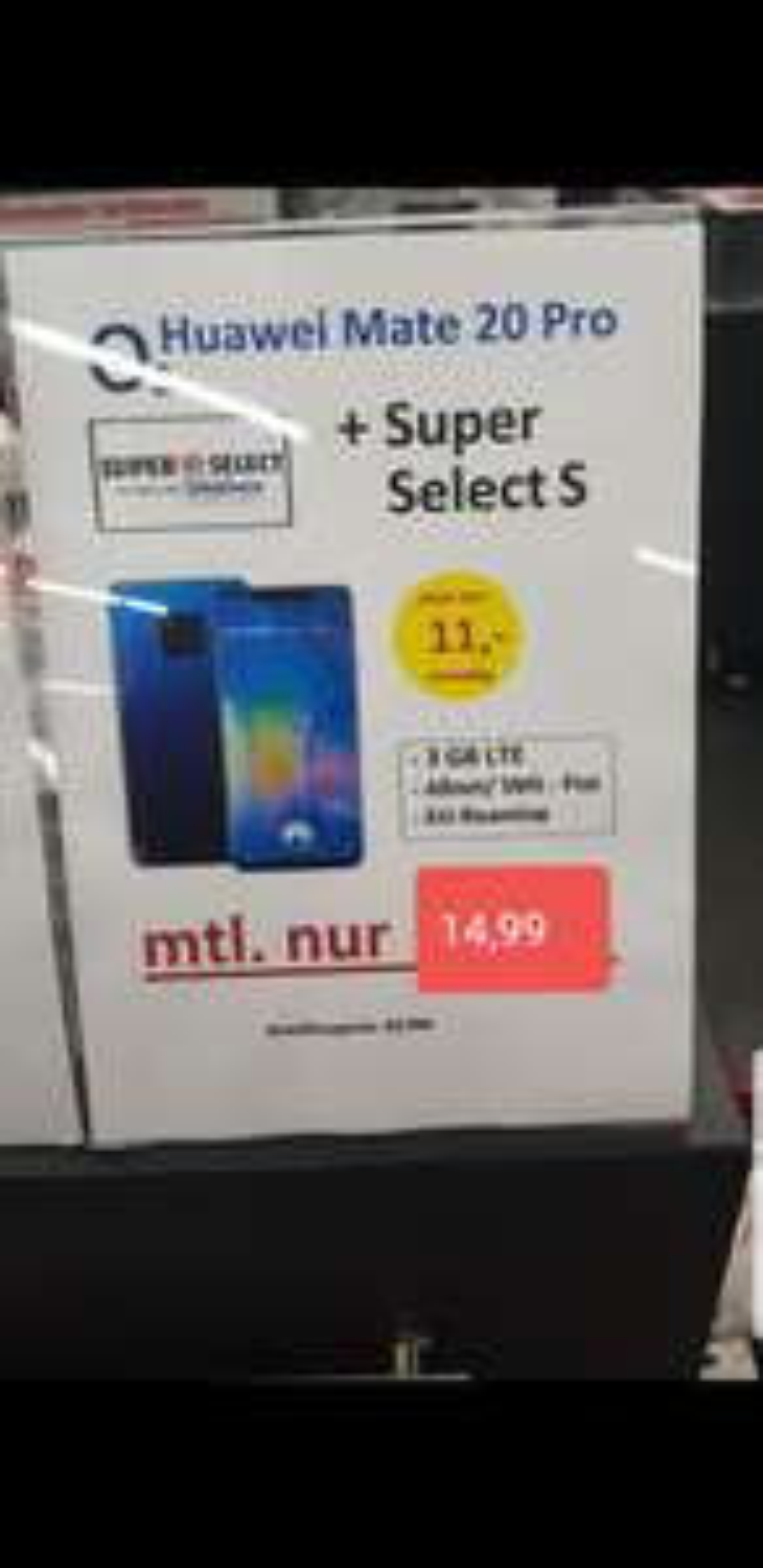 (Lokal?)/ Offline/ MEDIAMARKT: SUPER SELECT 3GB ALLNET FLAT MIT HUAWEI MATE 20 PRO FÜR 14,99€ Mntl.
