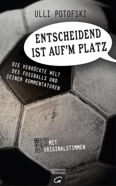 """Gebundenes Fußball-Buch """"Entscheidend ist auf dem Platz"""" inkl. Versand"""