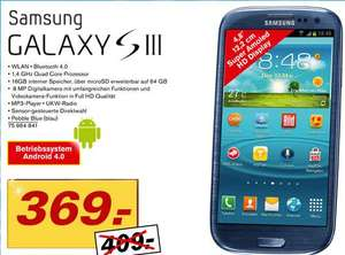 Samsung Galaxy S 3  - 439 Euro bei Fegro