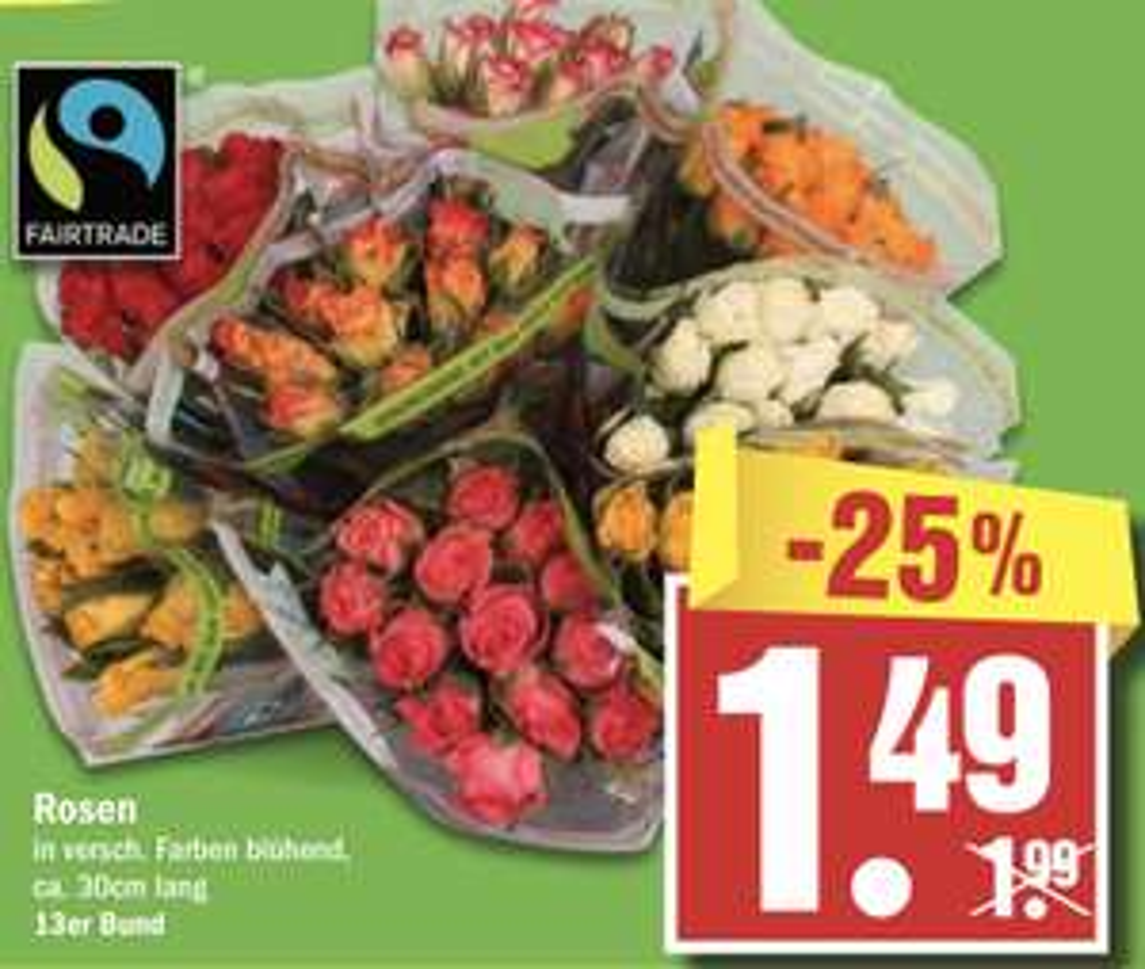 13 Fairtrade Rosen verschiedene Farben ca. 30cm für 1,34€! - ca. 10 Cent pro Rose - vom 08.08. - 10.08.