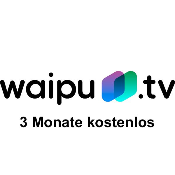 3 Monate kostenloses Waipu.tv Comfort-Paket