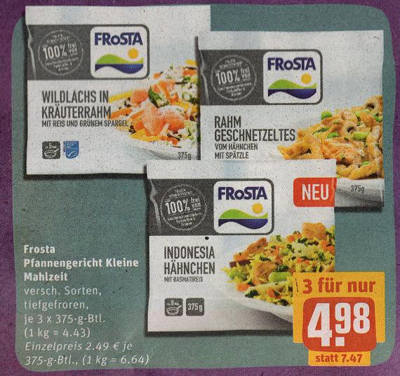 Frosta (375-g Beutel) für 1,66€(Einzelpreis) beim Kauf von 3 Packungen bei REWE Center