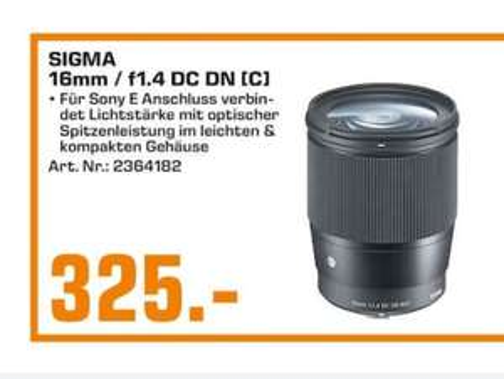 lokal BERLIN & POTSDAM saturn - Sigma 16mm f1.4 Sony E-Mount APS-C Objektiv