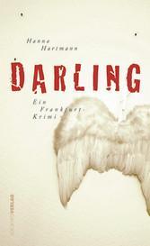 [EPub] kostenloses Ebook : Darling - Ein Frankfurt-Krimi