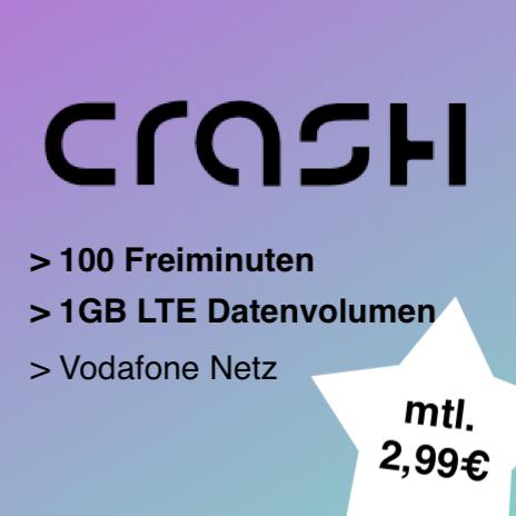 Crash Smartphone Flat (1GB LTE) mit 100 Freiminuten für mtl. 2,99€ im Vodafone-Netz
