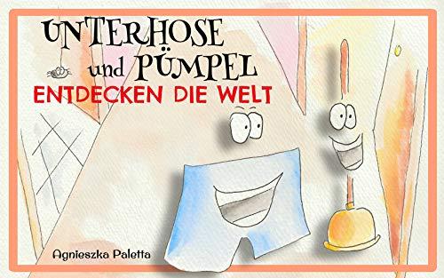 Gratis eBook Kinderbuch - Unterhose und Pümpel entdecken die Welt