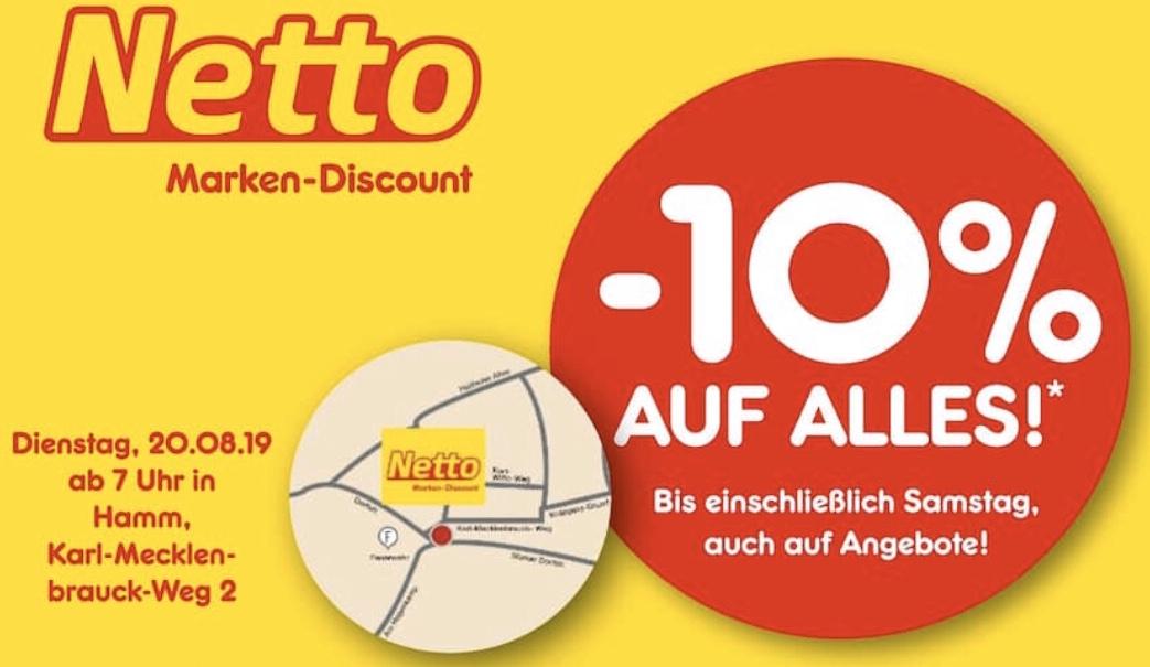 [Netto Hamm & Berlin-Weissensee] -10% auf Alles!*