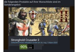 Stronghold Crusader 2 & Stronghold Crusader 2 Special Edition bei Steam für 2,99 / 3,49