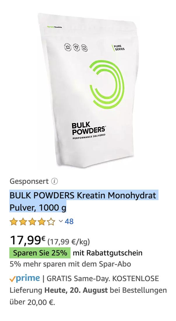 25% auf Bulk Powders Artikel, z.B. Kreatin Monohydrat Pulver (Amazon Prime)