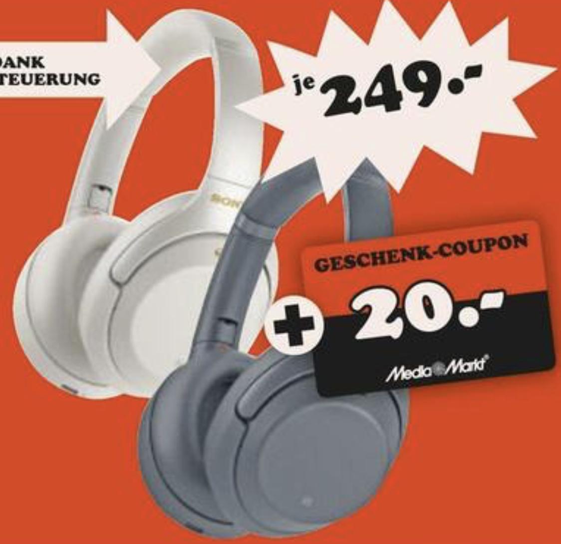 Lokal MediaMarkt Limburg: Sony WH-1000XM3 Bluetooth Kopfhörer + 20€ Geschenk-Coupon für 249€