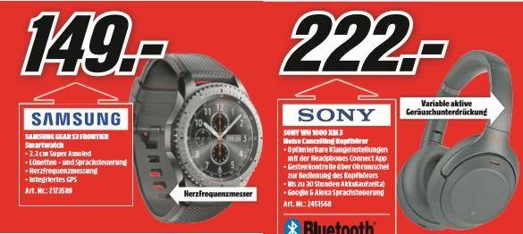 [Regional Mediamarkt Eschweiler-Nur am 01.09] Samsung Gear S3 Smartwatch für 149,-€ // Sony WH-1000 XM3 für 222,-€