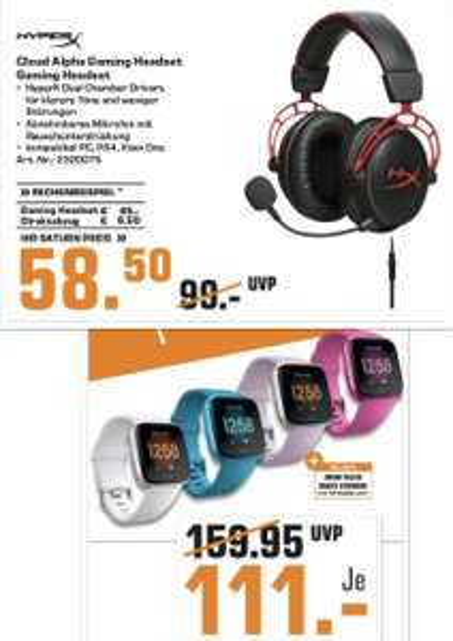 Lokal Saturn Neuss: Kingston HyperX Cloud Alpha für 58,50€ / Fitbit Versa Lite Smartwatch + Geschenk für 111€ / Corsair HS70 Wireless SE usw
