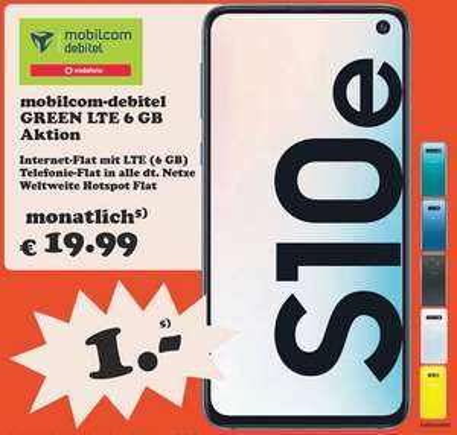 [Regional Media Markt Hamburg Henstedt Halstenbek Oststeinbek} Samsung Galaxy S10e im Debitel Vodafone (6GB LTE/Allnet) für 19,99€ mtl.