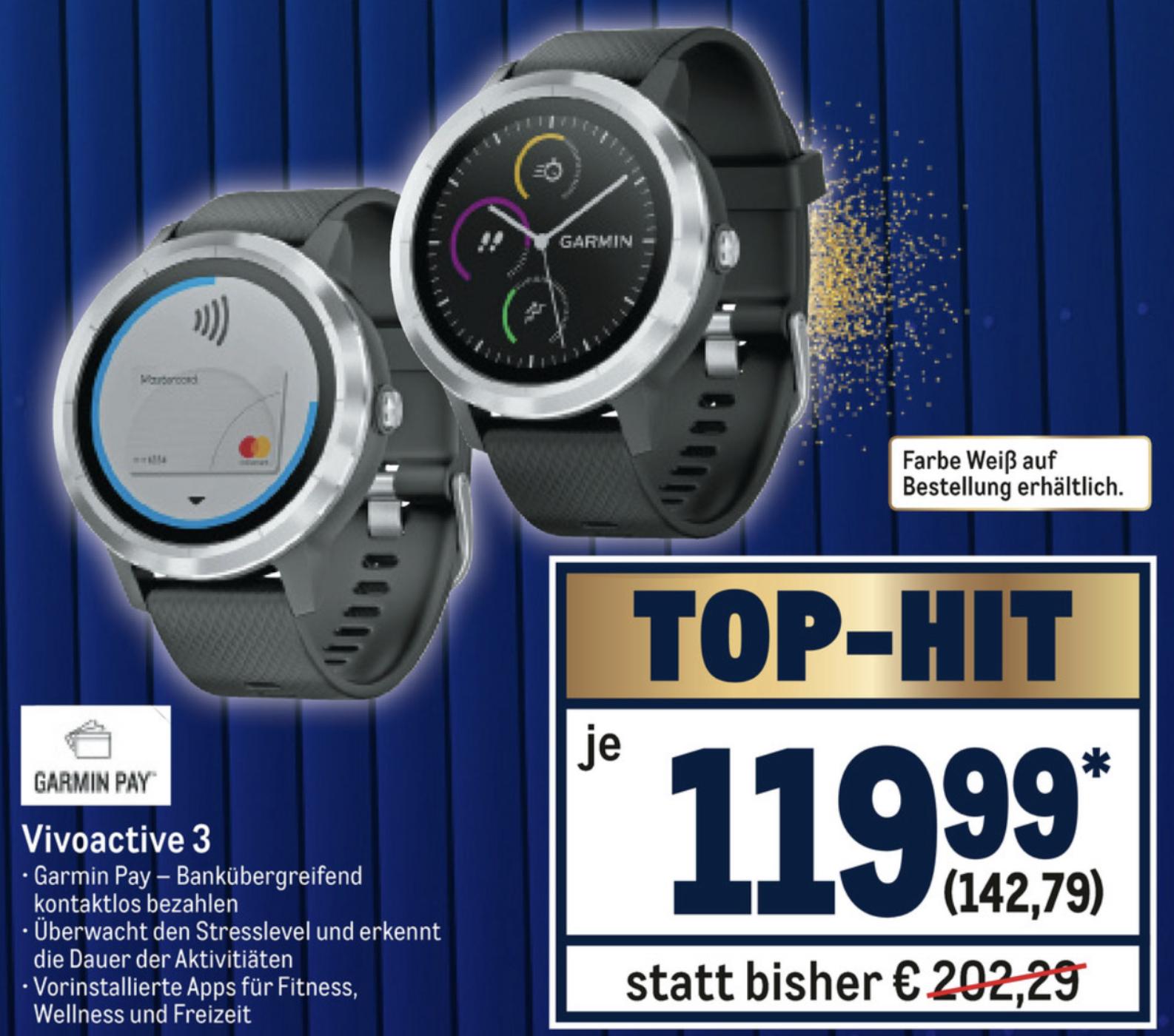 Ab 12.09. Metro: Garmin Vivoactive 3 Smartwatch für 142,79€ - mit NL Gutschein 132,79€ möglich