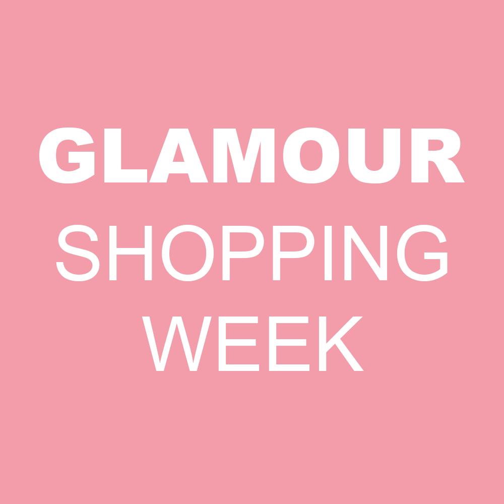 GLAMOUR SHOPPING WEEK 2019 05.10 -13.10