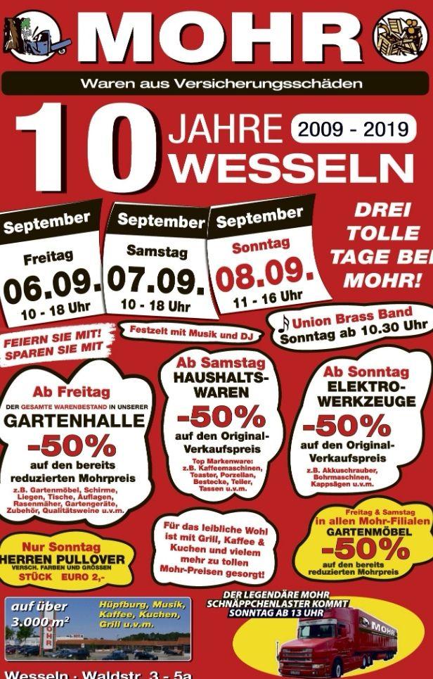 Mohr (Wesseln) 10 Jahre Jubiläum - 50% Rabatt auf Haushaltswaren/Gartenmöbel/ Elektro Werkzeug uvm