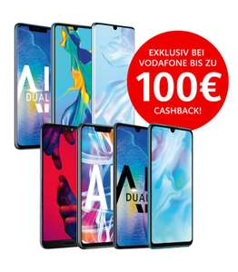 VodafoneShop: HUAWEI Mate 20 Pro Single-SIM eff. 359,90€ / HUAWEI P30 eff. 429,90€ durch 100€ Cashback